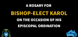 Rosary for Bishop Elect Karol for his Episcopal Ordination from Salvatorian Youth Australia 29/9/20